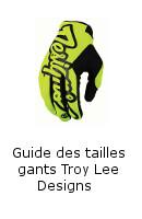 Guide des tailles gants Troy Lee Designs