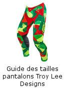 Guide des tailles pantalons Troy Lee Designs