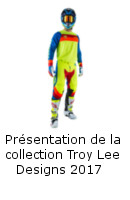Présentation de la collection Troy Lee Designs 2017